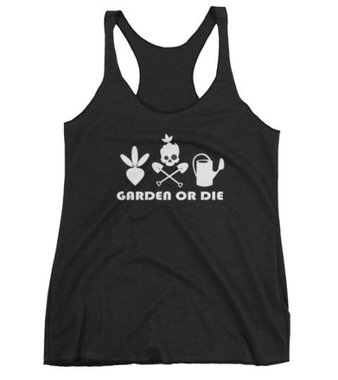 Women's Garden Or Die Trio Tank